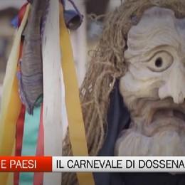 Gente e Paesi, il Carnevale di Dossena