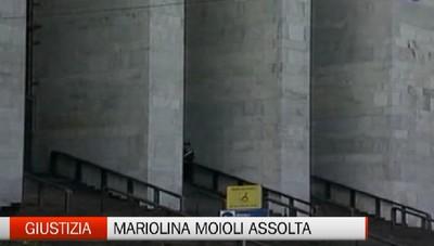 Mariolina Moioli assolta: mi hanno rubato anni della vita