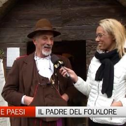 Gente e Paesi, il Padre del Folklore Aldo Imberti