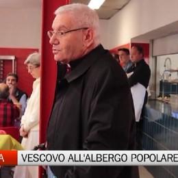 Il Vescovo al Nuovo Albergo Popolare «La Pasqua è speranza»