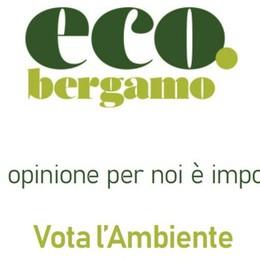Il tuo Comune  e l'ambiente Di' la tua su «eco.bergamo»