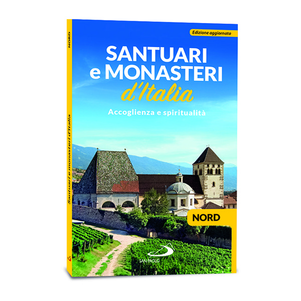 Santuari e Monasteri d'Italia NORD
