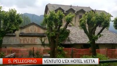 San Pellegrino: venduto l'ex Hotel Vetta