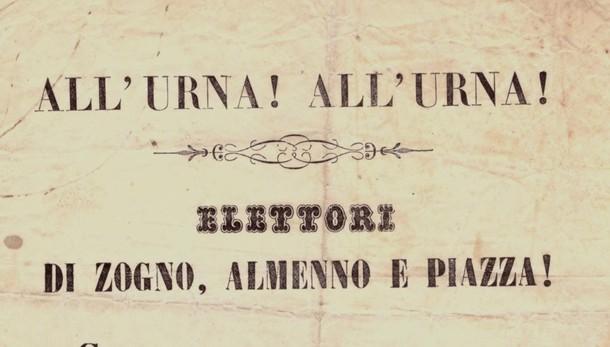 Zogno, 1866: «Elettori: all'urna, all'urna!» Altro che social, manifesti sui muri