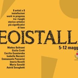 Iseoistalla, l'arte nei luoghi della storia 8 artisti in 8 spazi fino al 12 maggio