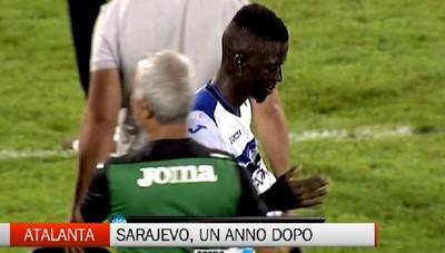 Ve lo ricordate un anno fa?  Sarajevo-Atalanta: 0-8