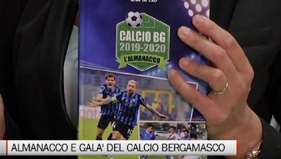 Pronto il nuovo Almanacco  e il Galà del Calcio Bergamasco