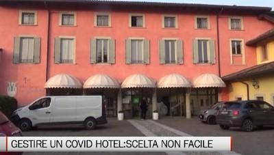 «Gestire un 'covid hotel':scelta importante, ma non facile»