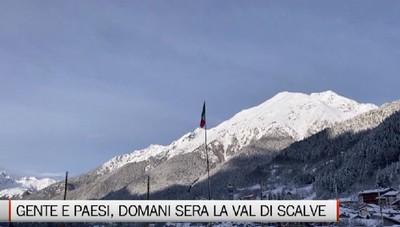 Gente e Paesi, puntata nella neve della Val di Scalve