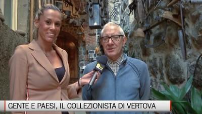 Gente e Paesi, il collezionista di Vertova e il museo Maria fa tot