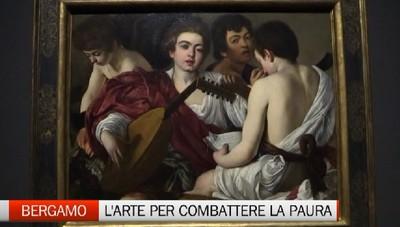 Contro la paura l'antidoto dell'arte. A Bergamo musei aperti!