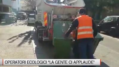 Operatori ecologici  la gente capisce il nostro servizio e ci dice grazie