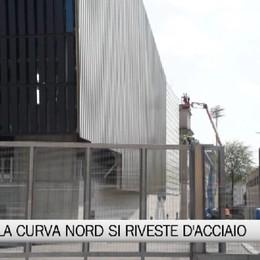 Stadio di Bergamo, la Curva Nord si riveste d'acciaio