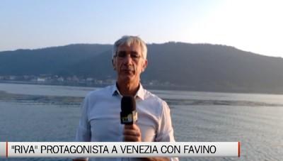 Riva protagonista al Festival di venezia con Favino
