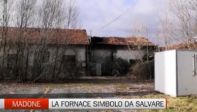 Madone: la fornace, unica in Europa, rischia il crollo