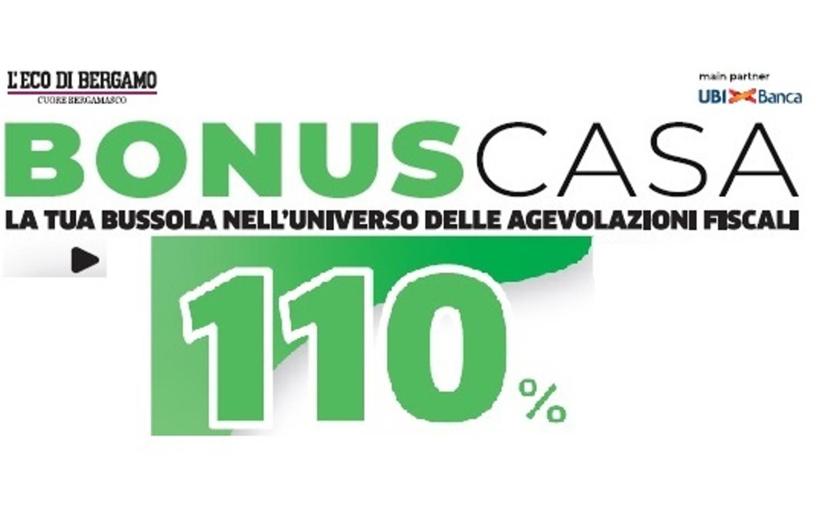 Bonus 110%, oggi il nuovo inserto e la  guida   completa gratis con L'Eco di Bergamo