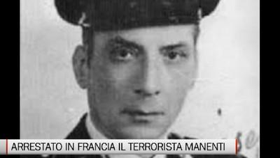 Arrestato in Francia il latitante Narciso Manenti.