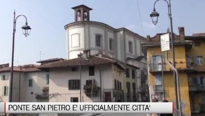 Ponte San Pietro è ufficialmente Città
