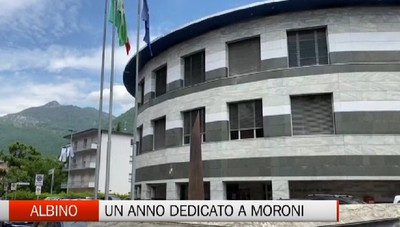 Albino e Valle Seriana - Un anno dedicato a Moroni
