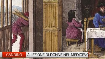 Gandino: un manuale medioevale per le donne che riunisce insegnamenti morali e di economia domestica.