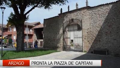 Arzago d'Adda: pronta la nuova piazza De' Capitani