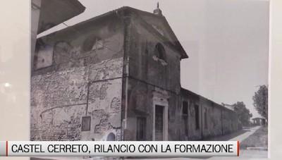 Castel Cerreto - Un rilancio che passa attraverso la formazione