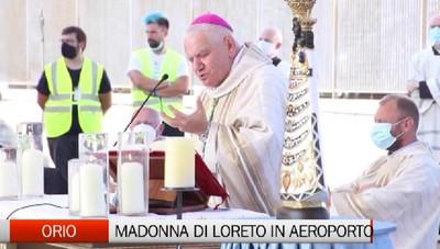 Orio al Serio, la Madonna di Loreto all'aeroporto di Bergamo