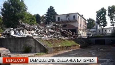 Bergamo, la demolizione dell'area ex Ismes