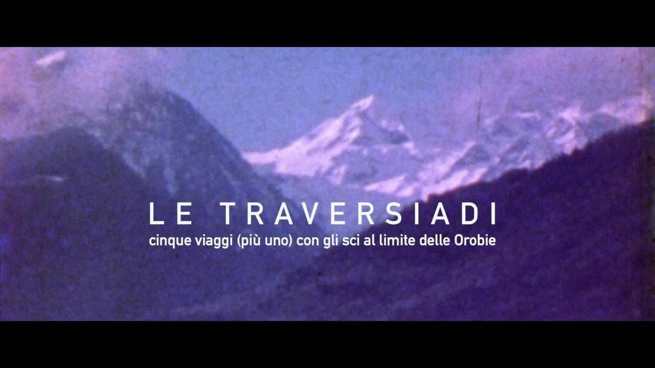 Le traversiadi. Proiezione a Bergamo