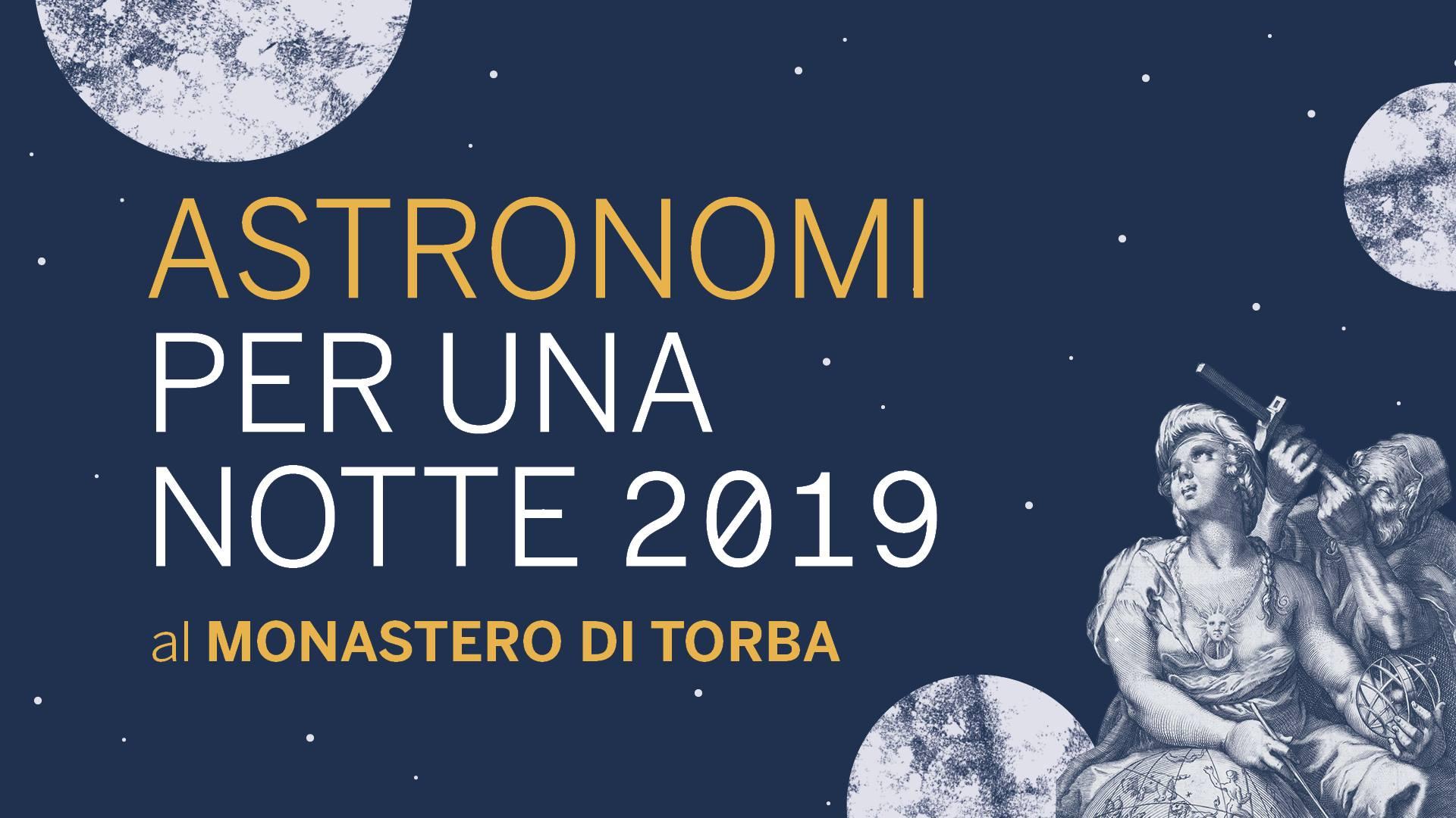 Sbarco sulla Luna, serate magiche al Monastero di Torba