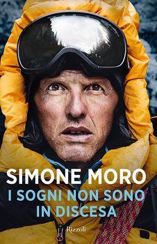 I sogni non sono in discesa, il nuovo libro di Moro